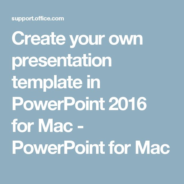 how to create your own presentation template