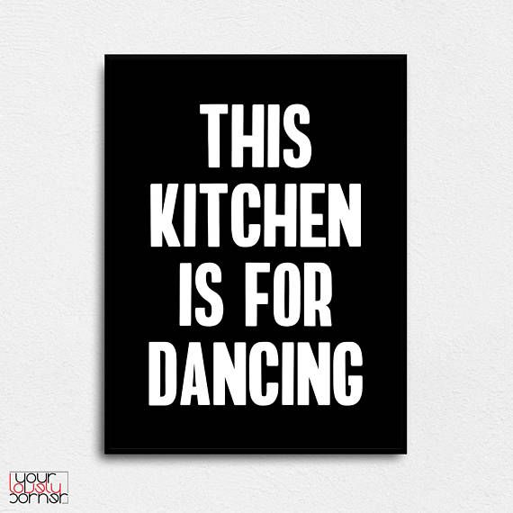 This Kitchen Is For Dancing Kitchen wall art Kitchen funny