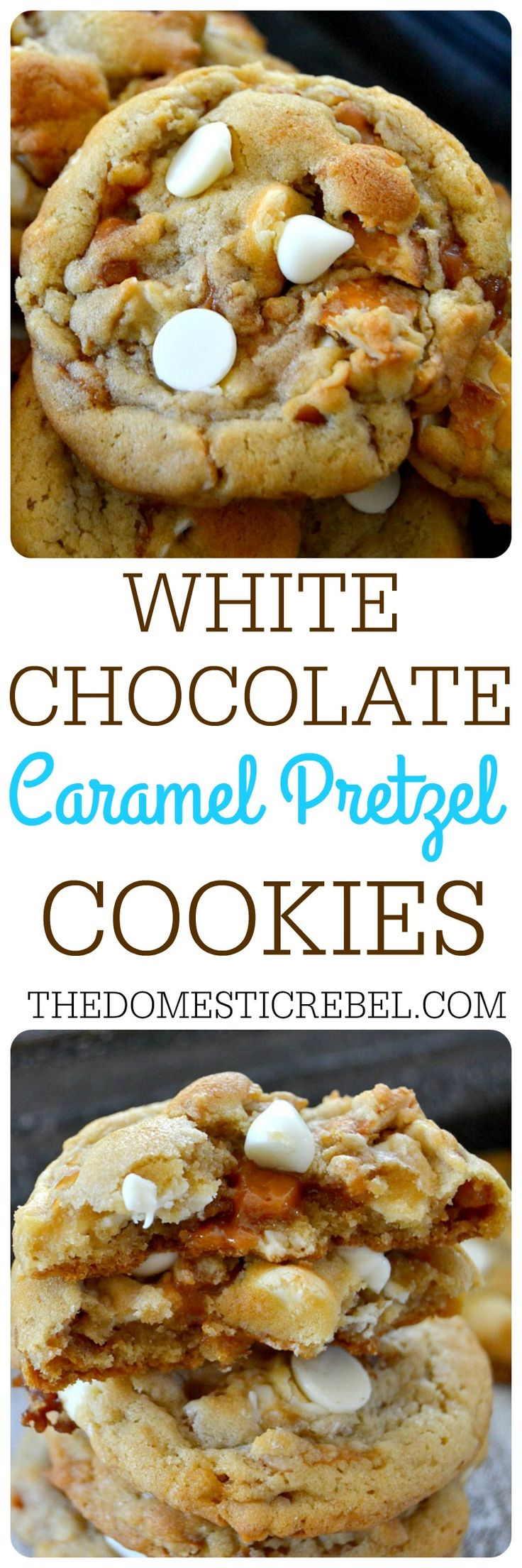 These White Chocolate Caramel Pretzel Cookies are soft & chewy and ...