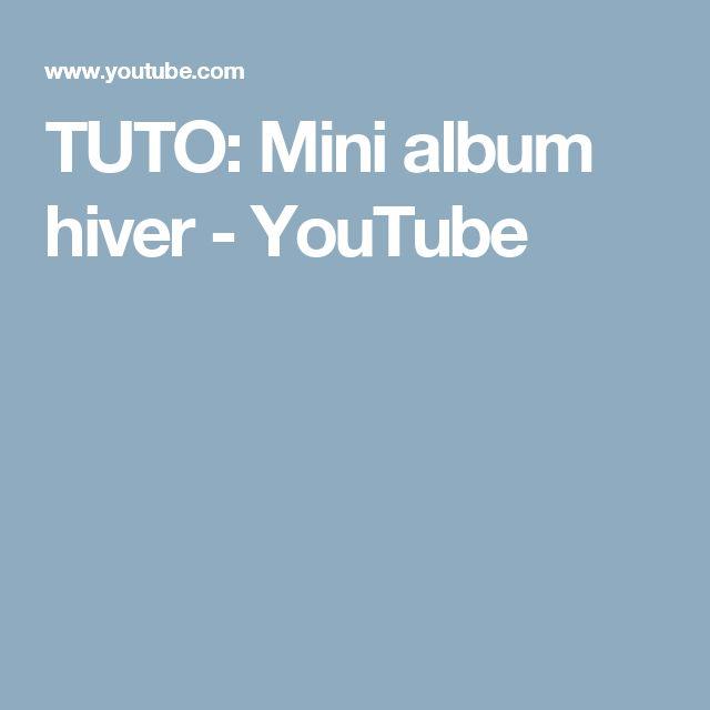 TUTO: Mini album hiver - YouTube