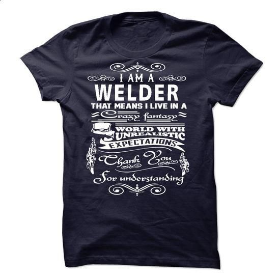 I am a Welder - #t shirt #graphic t shirts. ORDER HERE => https://www.sunfrog.com/LifeStyle/I-am-a-Welder-18775199-Guys.html?60505