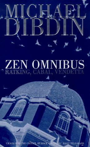"The Aurelio Zen Omnibus: ""Ratking"", ""Vendetta"", ""Cabal"" by Michael Dibdin."