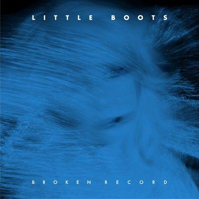 Little Boots – Broken Record