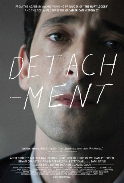 Detachment - The Hollywood Reporter are saying this is Adrien Brody's best performance since The Pianist, so seems like it will be a must-see film!