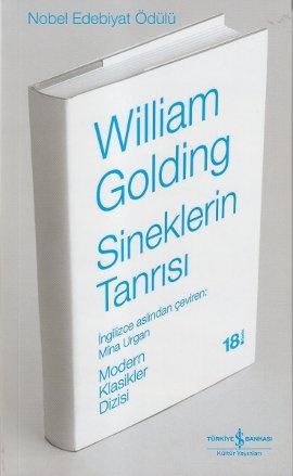 sineklerin tanrisi - sir william gerald golding - is bankasi kultur yayinlari  http://www.idefix.com/kitap/sineklerin-tanrisi-sir-william-gerald-golding/tanim.asp?sid=OFCCPQ43I2PG7DJETKHL