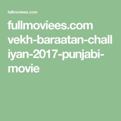 fullmoviees.com vekh-baraatan-challiyan-2017-punjabi-movie