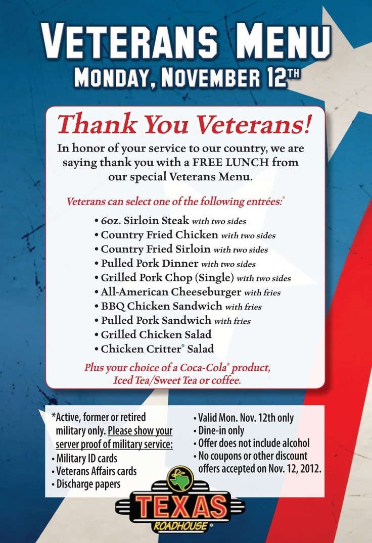Free lunch for Veterans Day!  Available to active, former, and retired military at Texas Roadhouse restaurants.