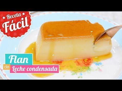 FLAN DE LECHE CONDENSADA   Delicioso y súper cremoso   Quiero Cupcakes! - YouTube
