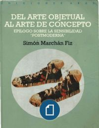 Simon Marchan Fiz - Del Arte Objetual Al Arte de Concepto Test