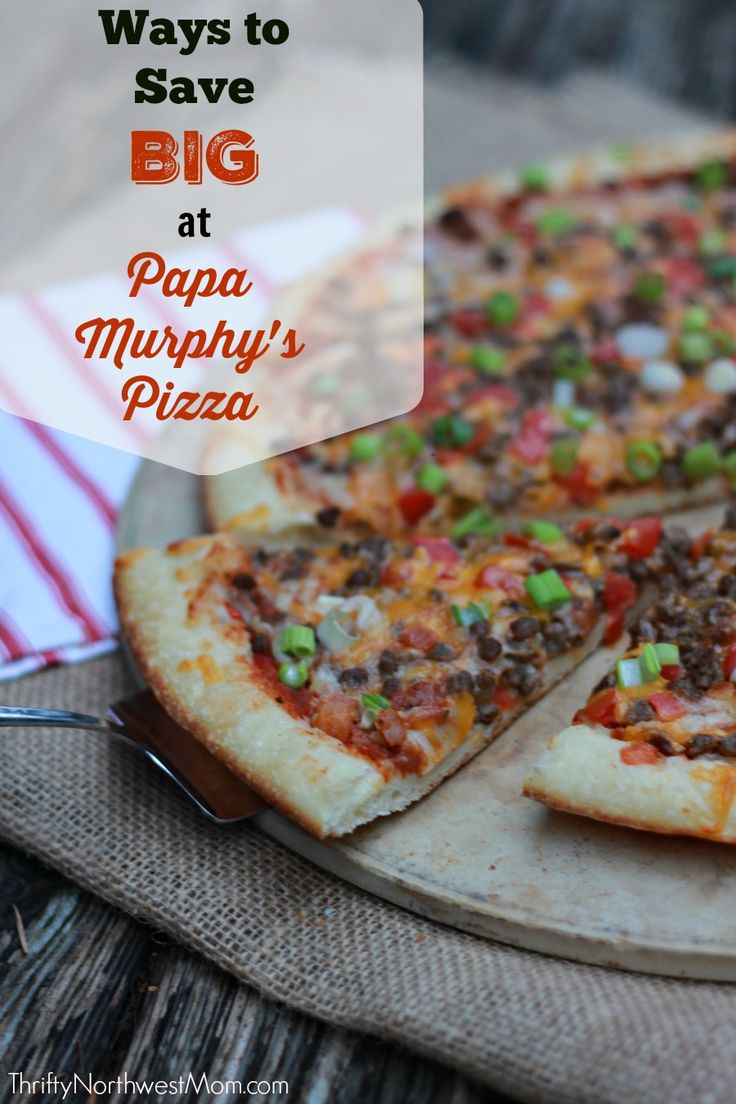 Find out the best ways to save BIG on @PapaMurphys Take and Bake pizzas using text and email coupons and more! #Dealsat425 #ad