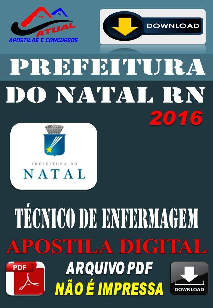 Apostila Digital Concurso Prefeitura de Natal RN Tecnico de Enfermagem 2016