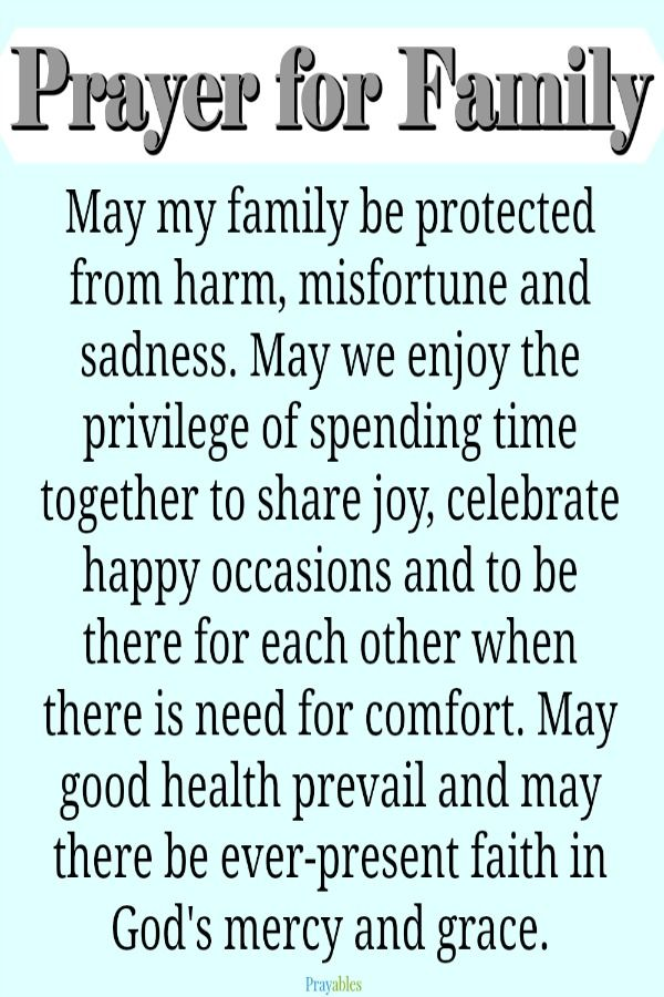 say a prayer for your family and be blessed. get more inspirational quotes, Bible verse, blessings and more. http://prayables.org/