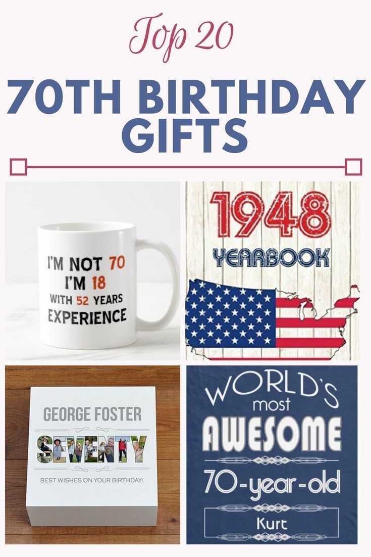 70th Birthday Gift Ideas Need To Find An Awesome Birthday Gift For A Man Or Woman Who Is Turning 70th Birthday Gifts Birthday Gift For Him Mom Birthday Gift
