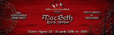 """TORNA IN SCENA """"MacBeth Rock Opera"""""""