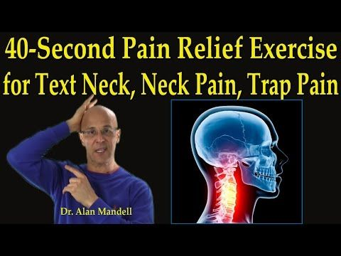 40-Second Pain Relief Exercise for Text Neck, Neck Pain, Muscle Spasm, Trap Pain - Dr Mandell - YouTube
