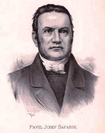 Pavol Jozef Šafárik (* 13. máj 1795, Kobeliarovo – † 26. jún 1861, Praha) bol slovenský básnik, historik, etnograf, slavista a univerzitný profesor. Založil vedeckú slavistiku. Svoje diela písal prevažne po nemecky alebo po česky.