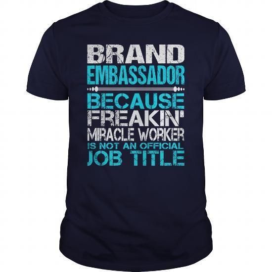 Awesome Tee For Brand Embassador #tee #teeshirt. GET  => https://www.sunfrog.com/LifeStyle/Awesome-Tee-For-Brand-Embassador-114820270-Navy-Blue-Guys.html?60505