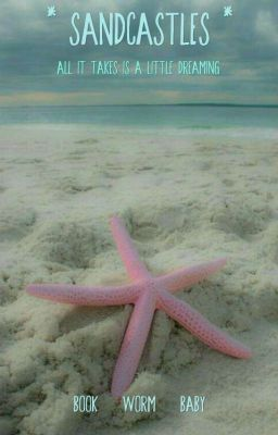 """I just published """"Prologue """" of my story """"Sandcastles""""."""