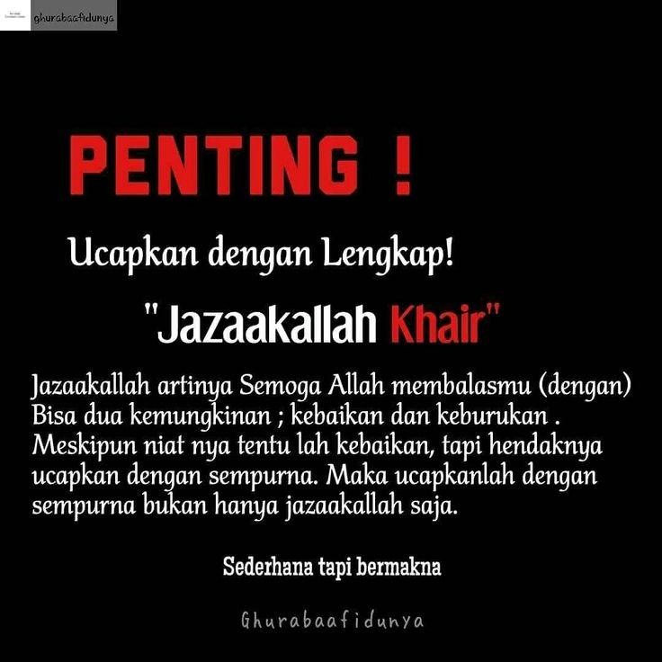 """Penting! Ucapkan dengan lengkap! """"Jazaakallah khair"""". Sederhana tapi bermakna  . . . . . #jazaakallah #jazakallah #jazaakallahu #khair #khairan #khayr #khoir #khyran #jazaakallahkhair #jazaakallahkhairan #jazaakallahkhayr #jazaakallahkhoir #jazakallahkhair #jazakallahukhair #jazakallahkhairan #jazakallahkhayr #jazakallahkhoir #jazakallahkhyran"""