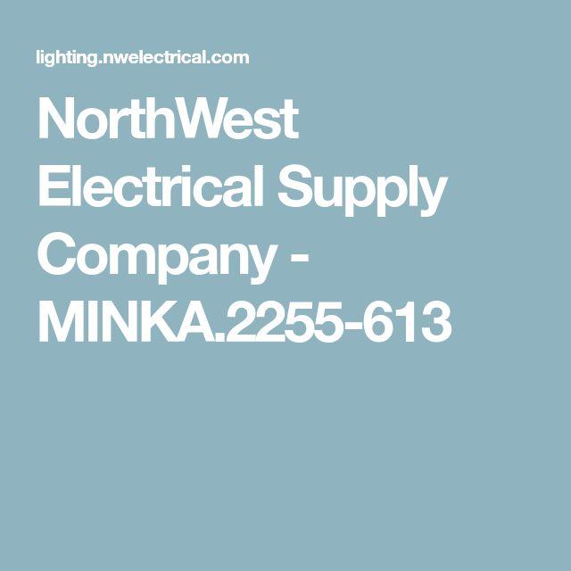 NorthWest Electrical Supply Company - MINKA.2255-613