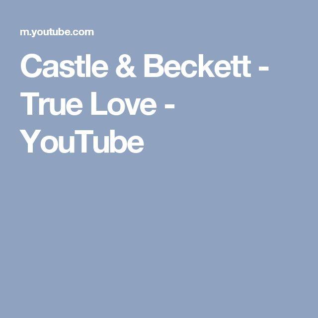 Castle & Beckett - True Love - YouTube