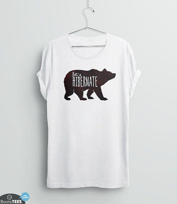Hipster Graphic Tee | Bear Shirt | Hipster T-Shirt with Funny Saying | Let's Hibernate Sleeping Shirt | Womens T-Shirt | Funny Quote Shirt