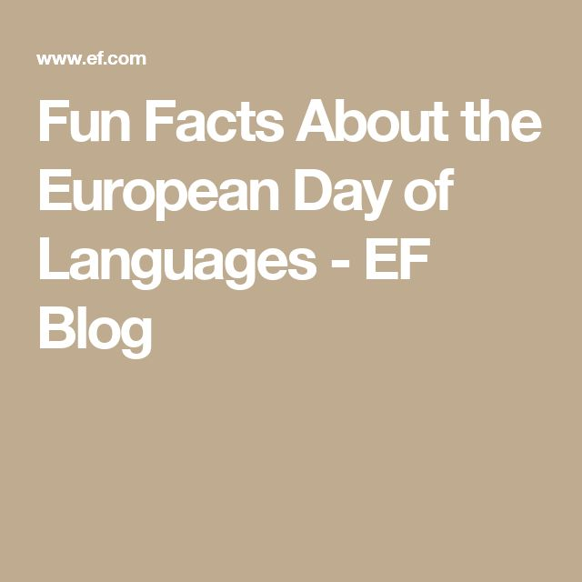 Fun Facts About the European Day of Languages - EF Blog