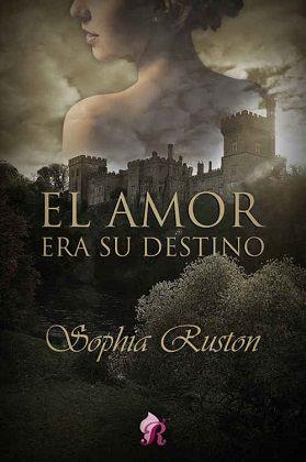 Vomitando mariposas muertas: El amor era su destino - Sophia Ruston