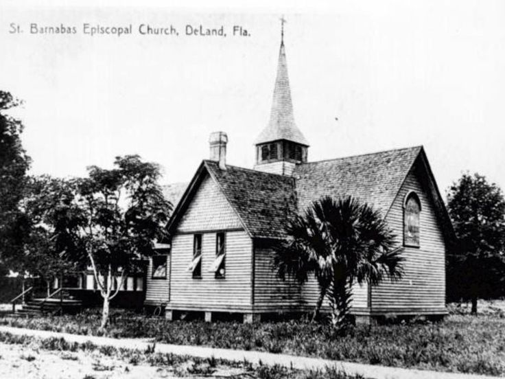 St. Barnabas Episcopal Church, DeLand, FL in the early 1900's. This church has been expanded and still used today.  It also has a 1 - 8 grade school attached.