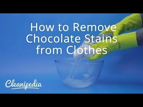 How to Remove Chocolate Stains from Clothes | Cleanipedia