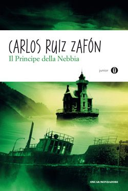 Carlos Ruiz Zafòn Il principe della nebbia