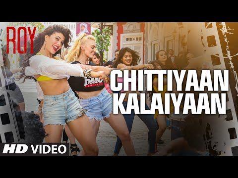 Chittiyaan Kalaiyaan VIDEO SONG #Roy - http://www.videosfornews.com/videoview/chittiyaankalaiyaan-video-song-roy