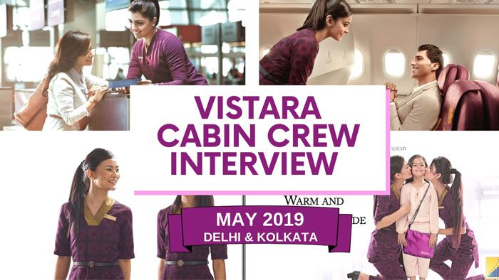 Vistara Cabin Crew Interview For Fresher In May 2019 Cabin Crew Cabin Crew Jobs Airline Jobs