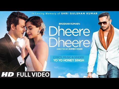 Dheere Dheere Se Meri Zindagi Video Song (OFFICIAL) Hrithik Roshan, Sonam Kapoor   Yo Yo Honey Singh - YouTube