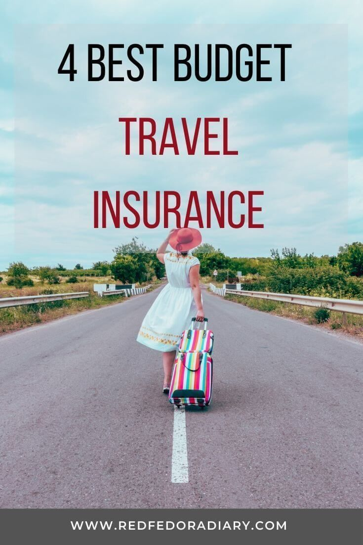 4 Budget Travel Insurance Why You Need Them Review In 2020