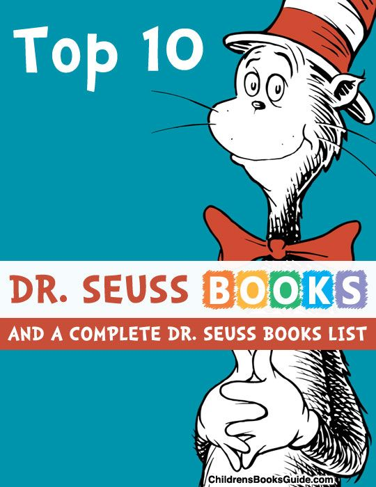 Top 10 Dr. Seuss Books of All-Time and a Complete List of All the Dr. Seuss Books. Oh how I loved Dr. Seuss books growing up and now have passed them down to my kiddos and they love them too.