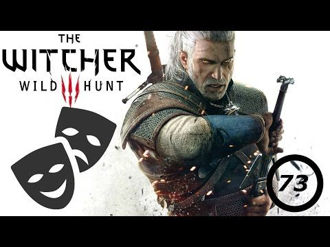 Witcher 3! (part 73) - The play's the thing - YouTube