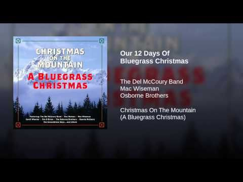 Our 12 Days Of Bluegrass Christmas - YouTube