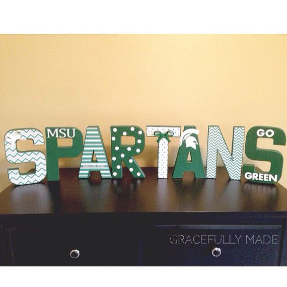 MADE TO ORDER - Michigan State University Decorative Letters - Spartans on Etsy, $70.00  Michigan State University in Lansing, Michigan  These SPARTANS letters look adorable on a shelf, table centerpiece, or mantle decor!!