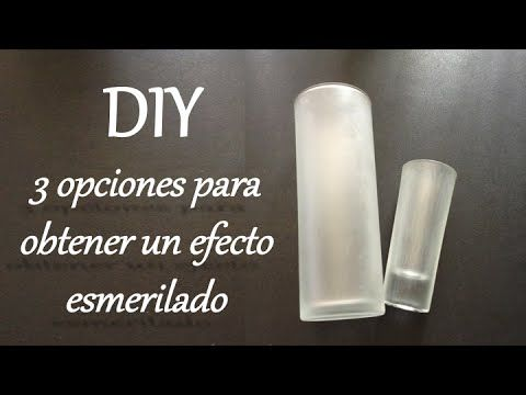 DIY 3 Formas para obtener efecto esmerilado, renueva tu cristalería de casa.
