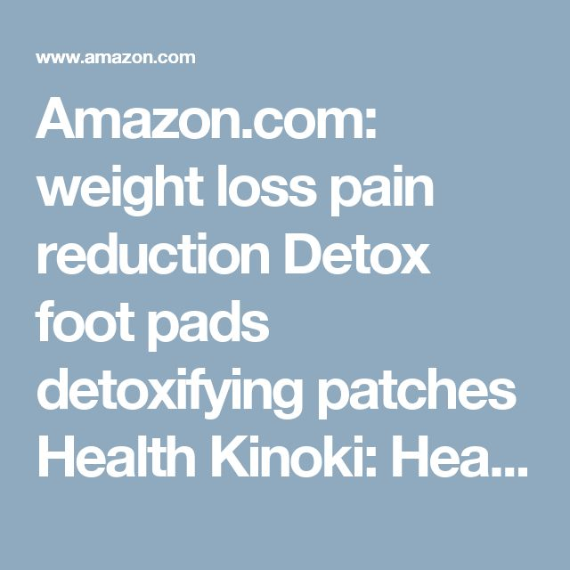 Amazon.com: weight loss pain reduction Detox foot pads detoxifying patches Health Kinoki: Health & Personal Care