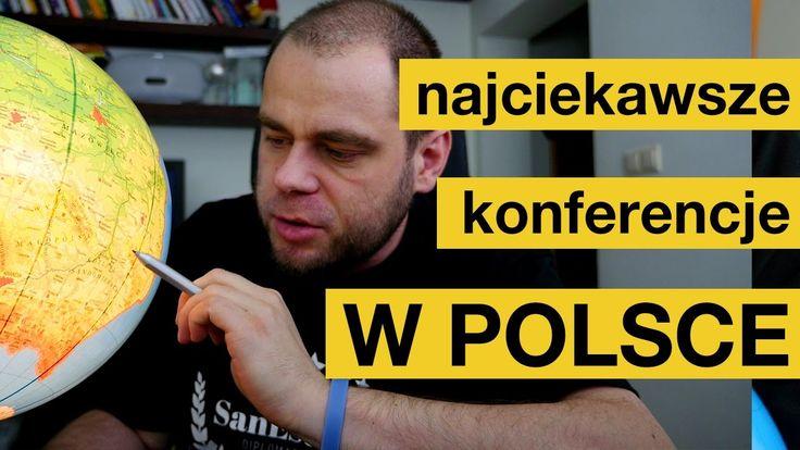 Najciekawsze konferencje w Polsce? Posłuchajcie!
