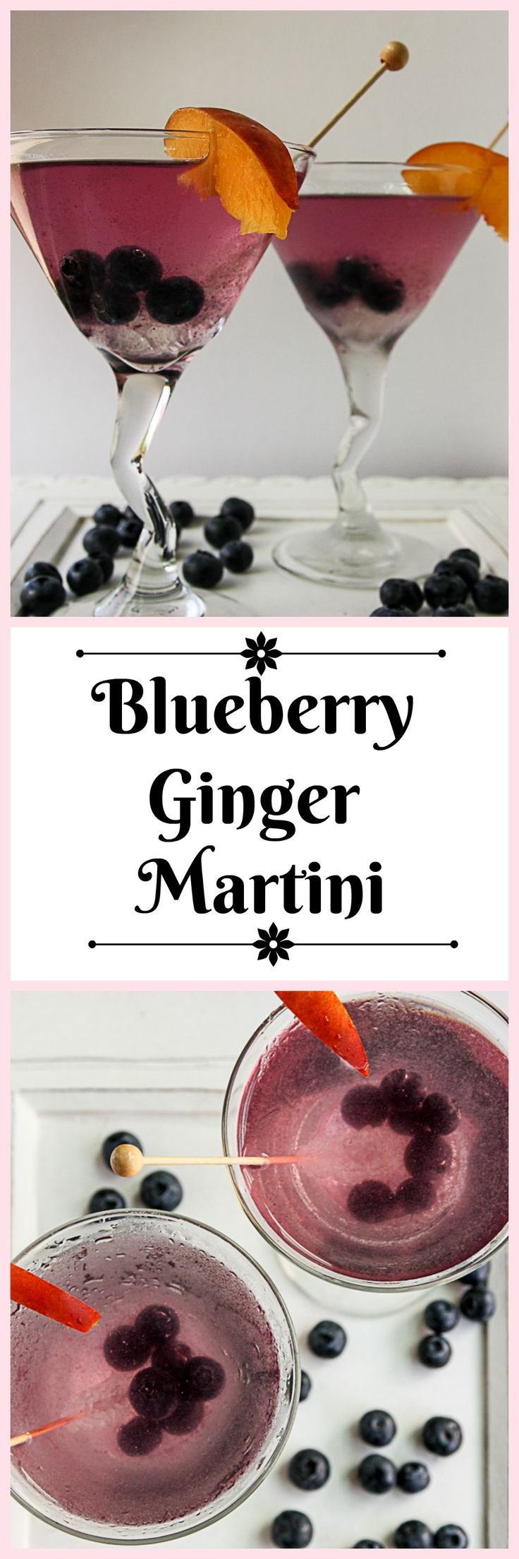 Blueberry & Ginger are a perfect pair in this pretty martini.