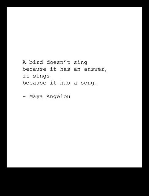 """I Know Why the Caged Bird Sings"" // Maya Angelou"