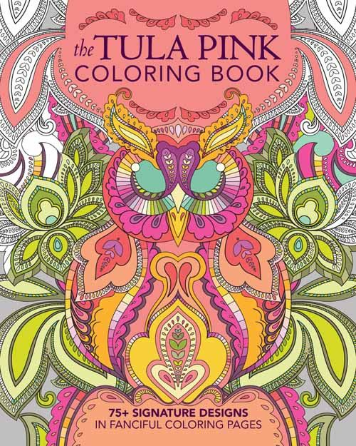 Tula Pink Coloring Book⎜Book. I NEED it