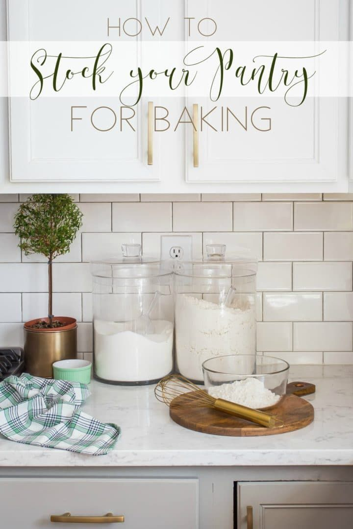 How To Stock Your Baking Pantry Baking Basics Food Recipes