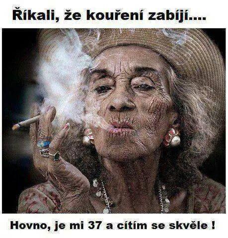 Říkali, že kouření zabíjí…