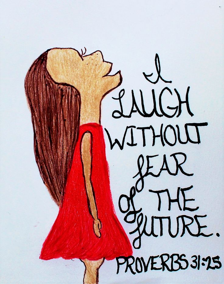 She is clothed in strength and dignity, and laughs without fear of the future. Proverbs 31:25 (Scripture doodle of encouragement)