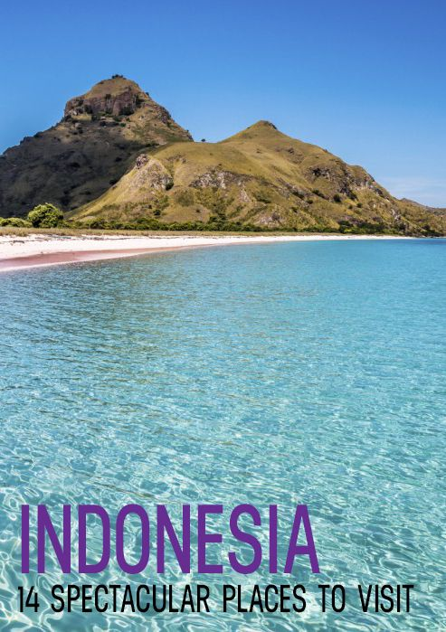 14 Spectacular Places to Visit in Indonesia #travel