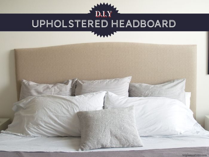 Triple Max Tons DIY Headboard - good directions for framing legs and covering the back